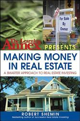 The Learning Annex Presents Making Money In Real Estate Book PDF