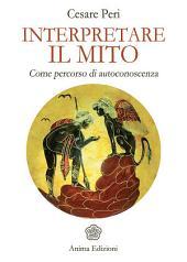 Interpretare il Mito: Come percorso di autoconoscenza