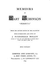 "Memoirs of Mary Robinson: ""Perdita,"""