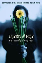 Tapestry of Hope: Holocaust Writing for Young People