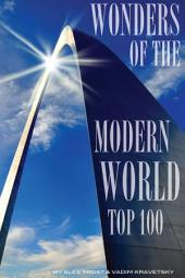 Wonders of the Modern World: Top 100