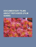 Documentary Films about Refugees