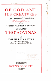 Of God and His Creatures: An Annotated Translation (with Some Abridgement) of the Svmma Contra Gentiles of Saint Thos. Aqvinas