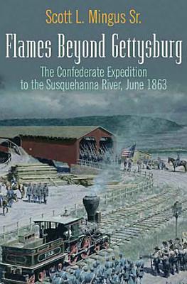 Flames Beyond Gettysburg