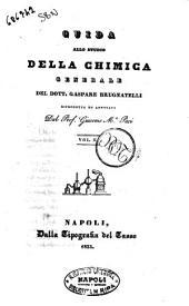 Guida allo studio della chimica generale del dottore Gaspare Brugnatelli: 2
