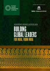 Leadership Mosaics Across India: Building Global Leaders for India, from India