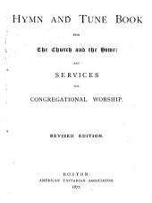 Hymn and Tune Book for the Church and the Home