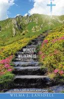 From Wilderness to Wonder