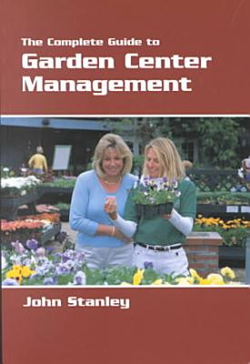 The Complete Guide to Garden Center Management PDF