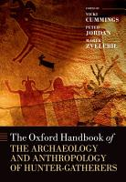The Oxford Handbook of the Archaeology and Anthropology of Hunter gatherers PDF
