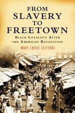 From Slavery to Freetown