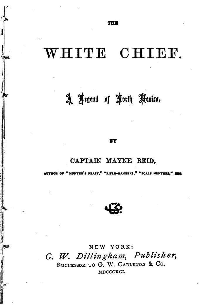 The White Chief