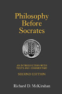 Philosophy Before Socrates  Second Edition   An Introduction with Texts and Commentary PDF