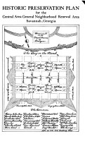 Historic Preservation Plan for the Central Area General Neighborhood Renewal Area  Savannah  Georgia PDF