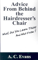 Advice from Behind the Hairdressers Chair