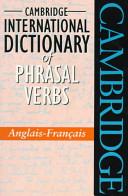 Cambridge International Dictionary of Phrasal Verbs Anglais Fran  ais PDF