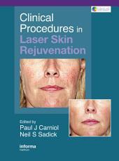Clinical Procedures in Laser Skin Rejuvenation