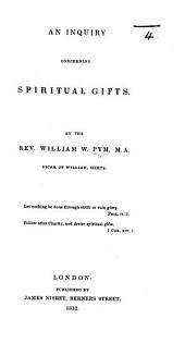 An Inquiry concerning Spiritual Gifts