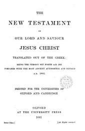 The New Testament: the version set forth A.D. 1611, revised A.D. 1881. (Revised version).