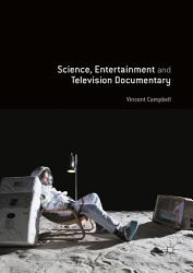 Science  Entertainment and Television Documentary PDF