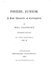 Phoebe, Junior: A Last Chronicle of Carlingford, Volume 2