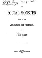 The Social Monster: A Paper on Communism and Anarchism