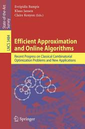 Efficient Approximation and Online Algorithms: Recent Progress on Classical Combinatorial Optimization Problems and New Applications