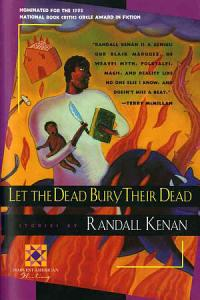 Let the Dead Bury Their Dead and Other Stories Book