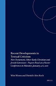 Recent Developments in Textual Criticism Book
