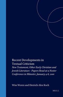 Recent Developments in Textual Criticism