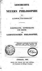 Darstellung, Entwicklung und Kritik der Leibnitz'schen Philosophie