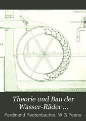 Theorie und Bau der Wasser-Räder ...
