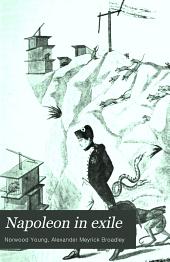Napoleon in exile: St. Helena (1815-1821)