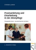 Praxisanleitung und Einarbeitung in der Altenpflege PDF