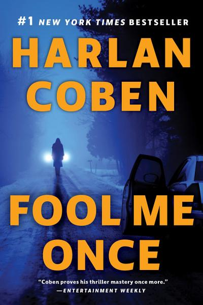 Download Fool Me Once Book