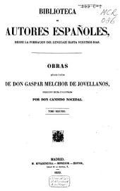 Obras publicadas é inéditas de D. Gaspar Melchior de Jovellanos: Volumen 2