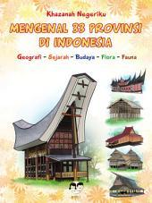 Khazanah Negeriku; Mengenal 33 Provinsi di Indonesia