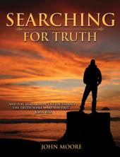 Searching for Truth: A Study Guide