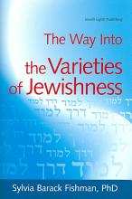 The Way Into the Varieties of Jewishness PDF