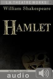 Hamlet (with audio): Enhanced Edition with Full Cast Audio Performance