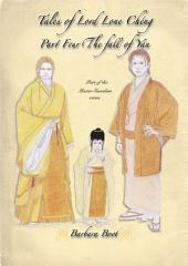 Tales of Lord Lone Chéng Part Four The fall of Yan: Part of the Master Guardian series