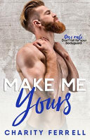 Make Me Yours