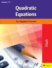Quadratic Equations: An Algebra Packet