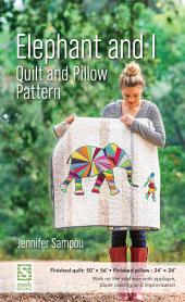 Elephant and I Quilt and Pillow Pattern