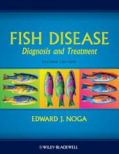 Fish Disease: Diagnosis and Treatment, Edition 2