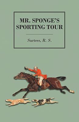 Mr  Sponge s Sporting Tour