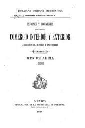 Informes y documentos relativos á comercio interior y exterior agricultura é industrias: Volumen 11