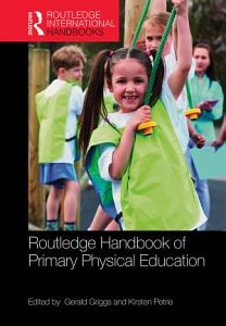 Routledge Handbook of Primary Physical Education PDF