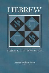 Hebrew for Biblical Interpretation