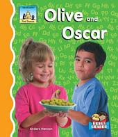 Olive and Oscar